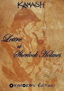 Lettre à Sherlock Holmes - numérique - KAMASH