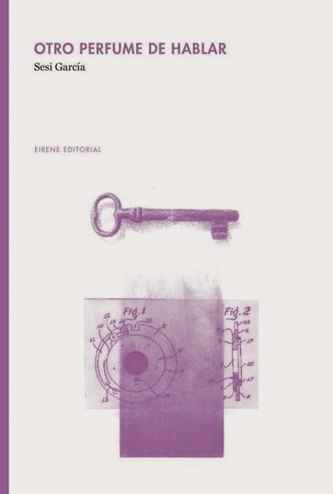 Sesi Garcia, Otro perfume de hablar, Literaturas Hispánicas UAM