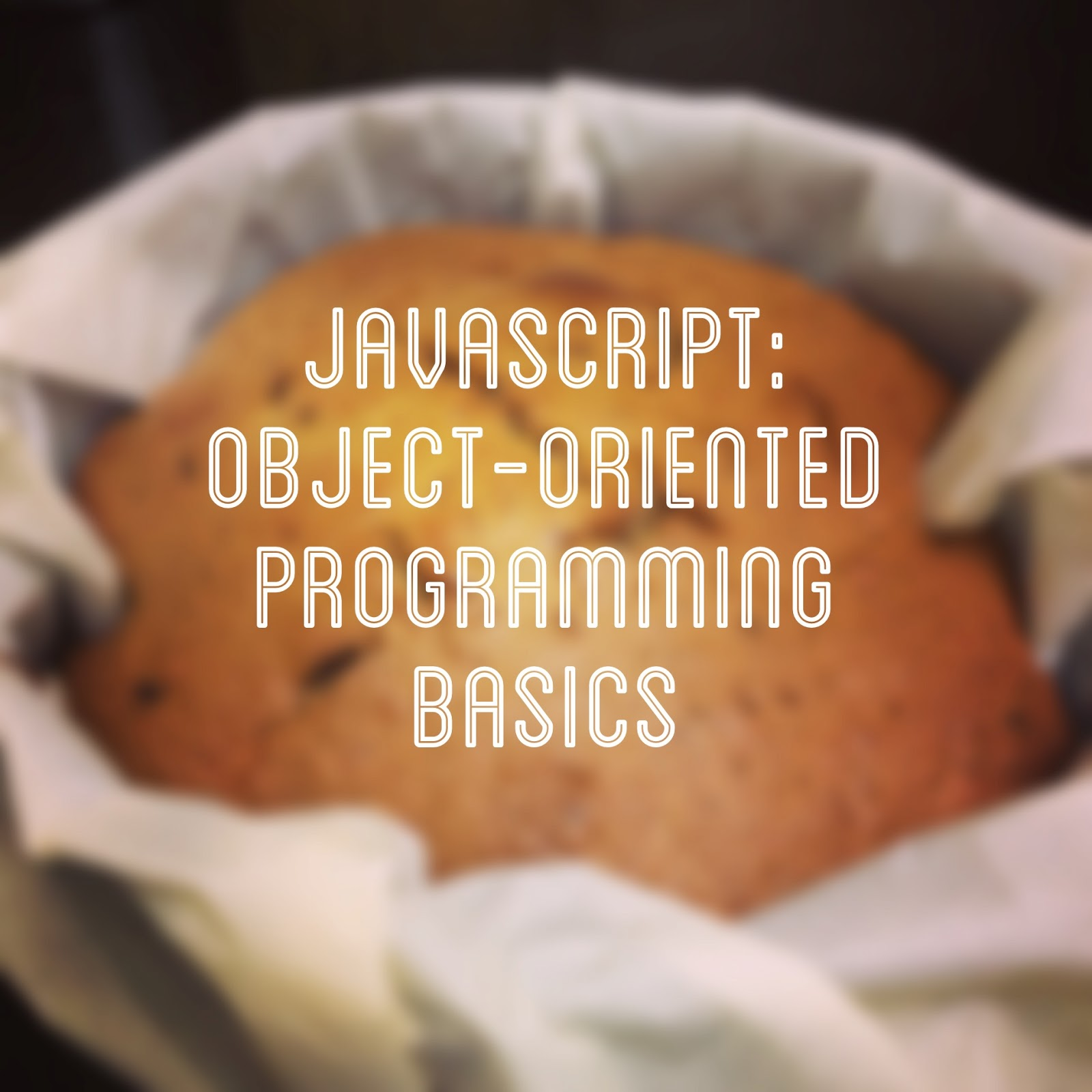 An introduction to Object-Oriented Programming in JavaScript