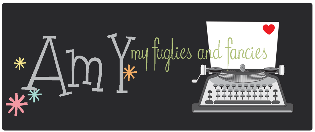 Amy | my fuglies and fancies