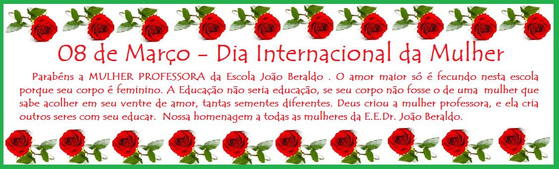08 de Março-Dia Internacional da Mulher