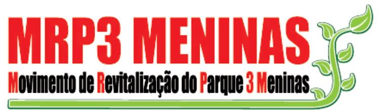 MOVIMENTO DE REVITALIZAÇÃO DO PARQUE TRÊS MENINAS