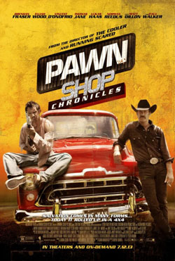 Pawn Shop Chronicles 2013 poster