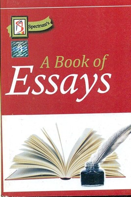 writing english essays book Different types of topics can be chosen by students for the essays essay books in english are also available in market and students can take required help from these.