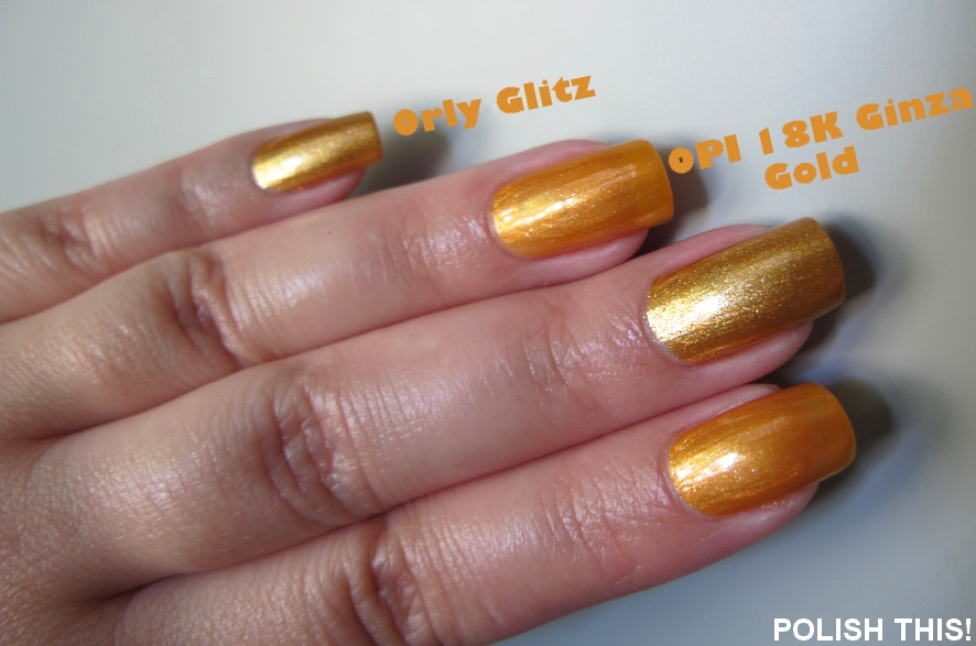 Nail Polish Battle: OPI 18K Ginza Gold VS. Orly Glitz and Orly It\'s ...