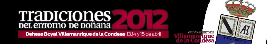 Feria Artesanía y Tradiciones  2012 -13,14 y 15 de Abril. Villamanrique