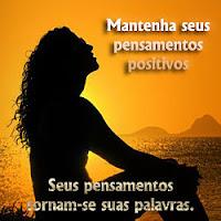 Mantenha seus pensamentos positivos