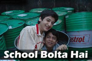 School Bolta Hai