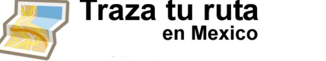 CAPUFE: traza tu ruta punto a punto en Carreteras de Mexico Gratis SCT