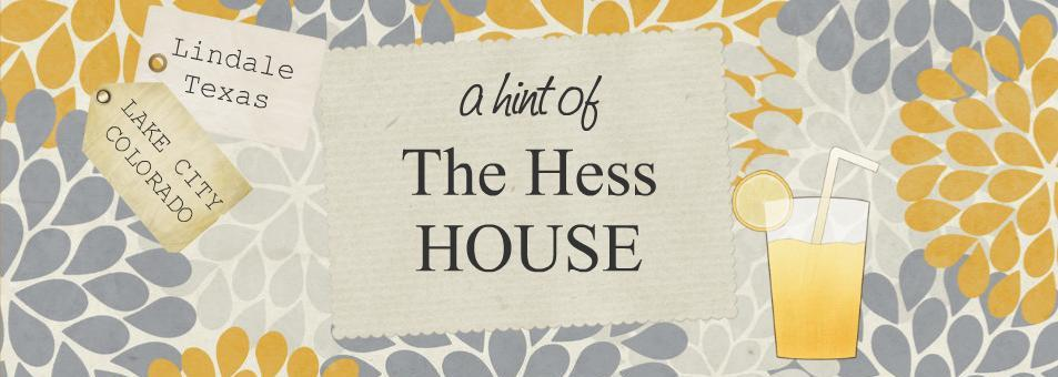 A Hint of the Hess House