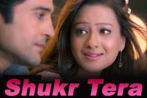 Shukr Tera