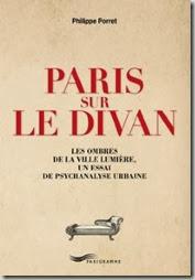 Paris sur le Divan, les ombres de la ville lumière par Philippe Porret