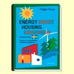 Energy Smart Housing Innovation, The Swedish Way