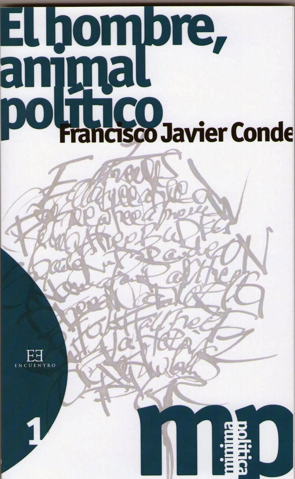 Edición de F. J. Conde, El hombre, animal político