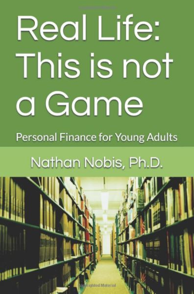 Real Life: This is not a Game: Personal Finance for Young Adults (paperback)