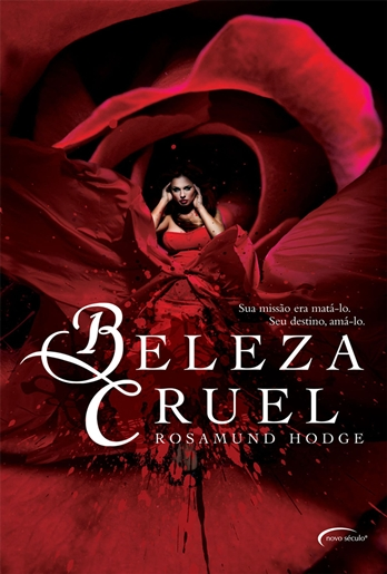 Beleza Cruel - Rosamund Hodge