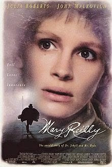Mary Reilly - Released in 1996 - Starring Julia Roberts, John Malkovich, George Cole