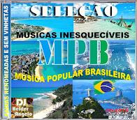 SELEÇÃO MPB MÚSICAS INESQUECÍVEIS