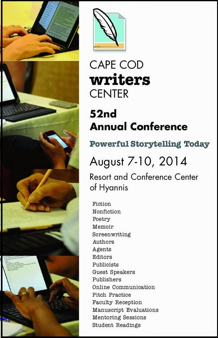 Cape Cod Writers Center Conference/ Aug 7 to 10  2014