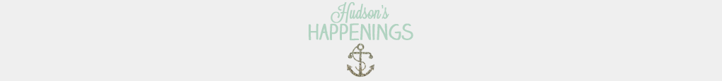 hudson&#39;s happenings