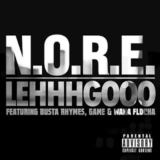 N.O.R.E. - Lehhhgooo