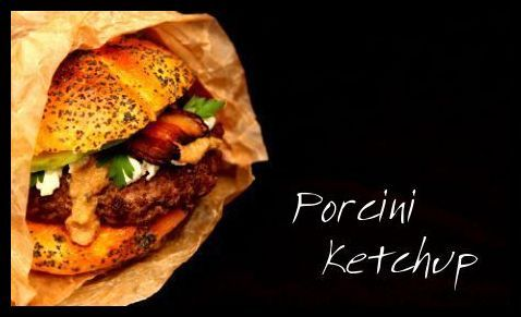 Porcini Ketchup | Hunger and Thirst