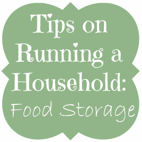 Tips on Running a Household: Food Storage
