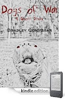 Our Kindle eBook of the Day:  Bradley Convissar's DOGS OF WAR – 4.7 Stars and just 99 cents on Kindle – Here's a free sample!