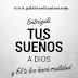Entrégale tus sueños a Dios