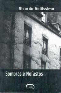 Livro Sombras e Nefastos, Ricardo Bellissimo
