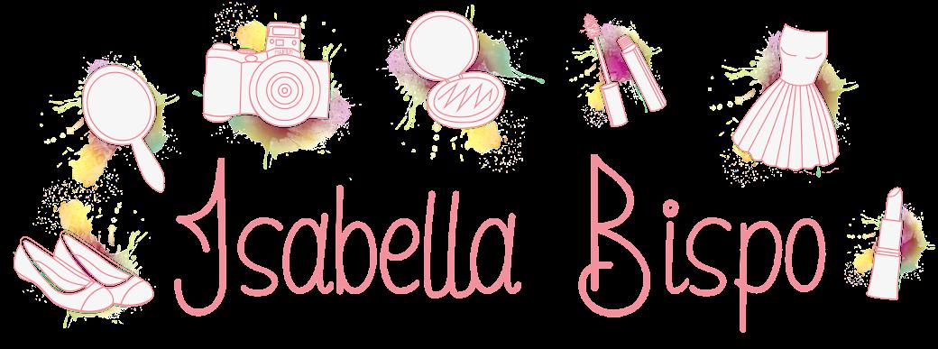 Blog Isabella Bispo