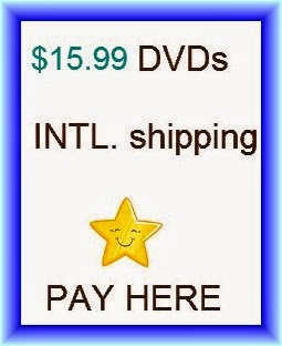 PAY here (CLICK photo) for $15.99 DVDs (International)