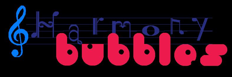 Harmony Bubbles