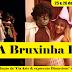 """""""A Bruxinha Boa""""  em Itamaraju"""