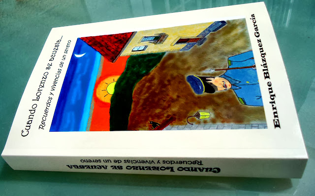 """Portada del  Libro de Enrique Blázquez, """"cuando Lorenzo se acuesta"""", Recuerdos y viviencias de un sereno"""