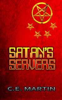Satan's Servers by C.E. Martin