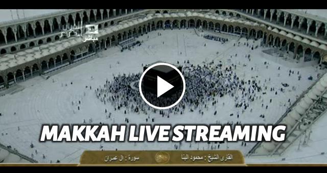 Video secara langsung (Live Streaming) 24 jam di Masjidil Haram, Makkah