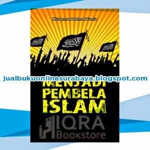 Jual Buku Online Surabaya | MENJADI PEMBELA ISLAM