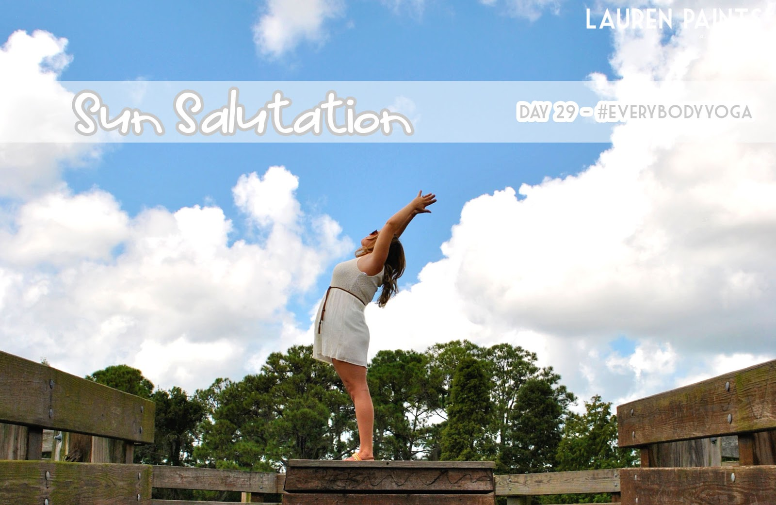 #EveryBodyYoga Day 29 - Sun Salutation or Upward Salute