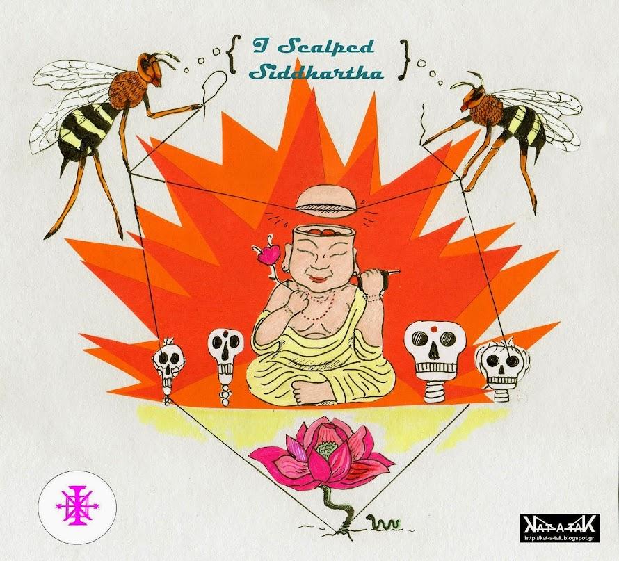 I scalped Siddhartha