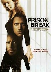 Baixar Filme Prison Break: O Resgate Final (2009) DVDRip AVI + RMVB Dublado