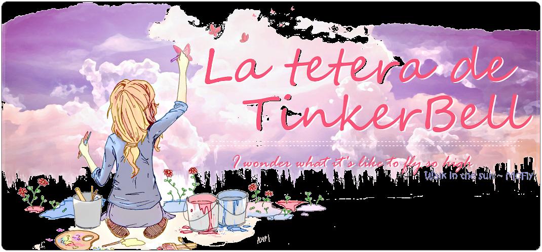 *¤.• La tetera de TinkerBell •º☆