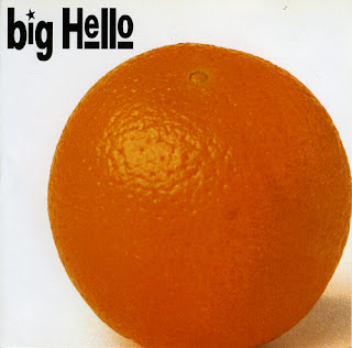 Big Hello - Orange Album - 2000