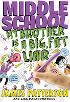 bookcover of MIDDLE SCHOOL: MY BROTHER IS A BIG, FAT LIAR