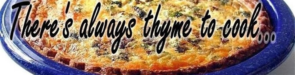 There's always thyme to cook...