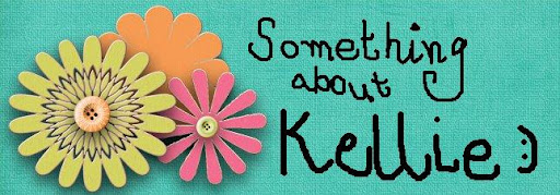 Something About Kellie