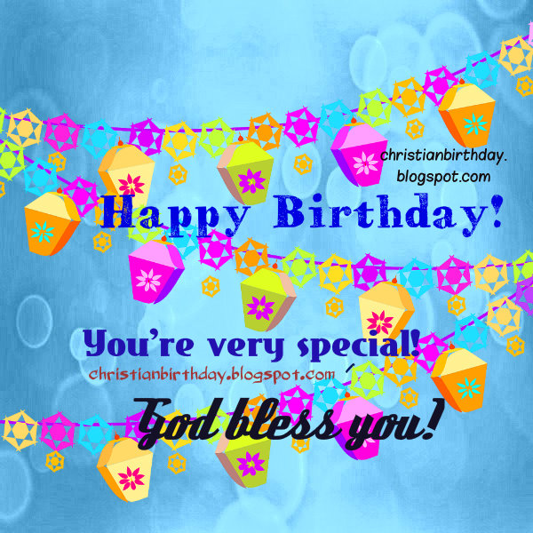 Happy Birthday God bless You Christian nice card – Nice Happy Birthday Cards