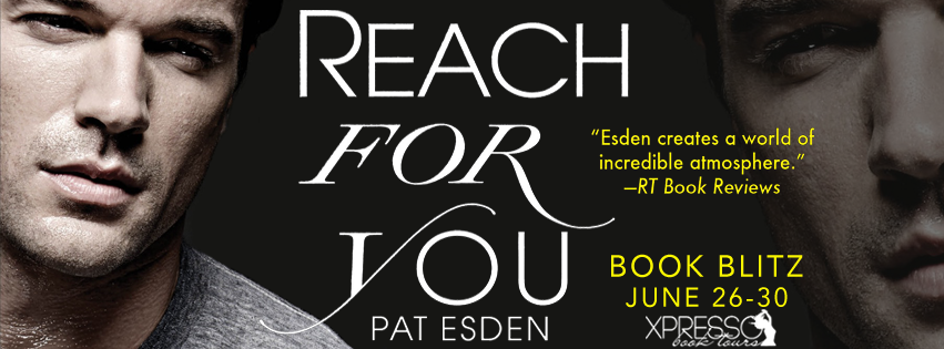 Reach For You Book Blitz