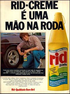 propaganda creme Rid - 1976. reclame de carros anos 70. brazilian advertising cars in the 70. os anos 70. história da década de 70; Brazil in the 70s; propaganda carros anos 70; Oswaldo Hernandez;