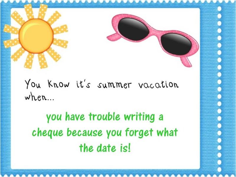 Summer Vacation Looming